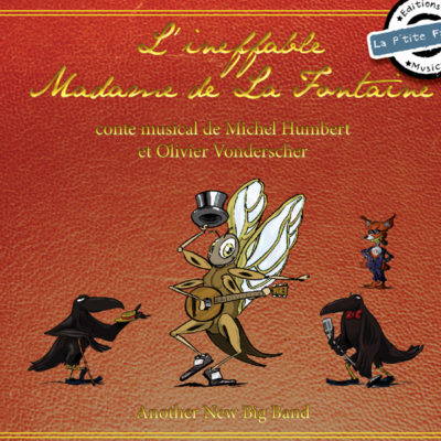 couverture de l'album L'ineffable Madame de La Fontaine